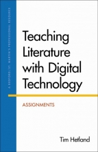 Hetland, Tim Teaching Literature With Digital Technology