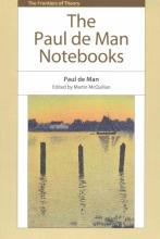 de Man, Paul Paul de Man Notebooks