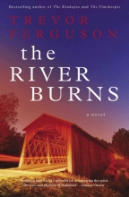Ferguson, Trevor The River Burns