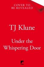 TJ Klune, Under the Whispering Door