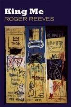 Reeves, Roger King Me