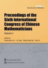 Chang-Shou Lin Proceedings of the Sixth International Congress of Chinese Mathematicians, Volume 1
