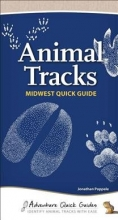 Poppele, Jonathan Animal Tracks Midwest Quick Guide