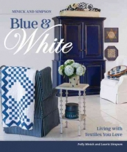 Minick, Polly Minick and Simpson Blue & White