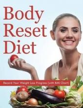 Speedy Publishing LLC Body Reset Diet