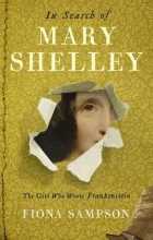 Fiona,Sampson In Search of Mary Shelley