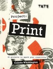 Colette Whittington Tate: Project Print