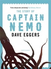 Dave Eggers,   Fabian Negrin The Story of Captain Nemo