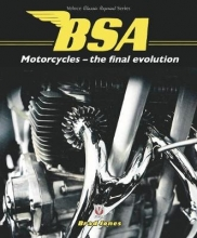 Brad Jones BSA Motorcycles - the final evolution