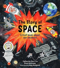 Catherine Barr,   Steve Williams,   Amy Husband The Story of Space