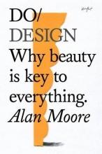 Alan Moore Do Design