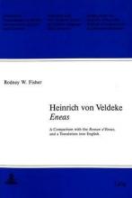 Fisher, Rodney W. Heinrich von Veldeke: `Eneas`