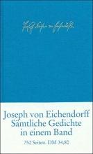 Eichendorff, Joseph von Sämtliche Gedichte und Versepen