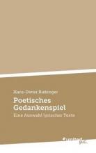 Biebinger, Hans-Dieter Poetisches Gedankenspiel