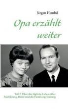 Hembd, Jürgen Opa erz?hlt weiter