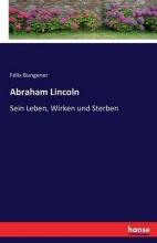 Bungener, Félix Abraham Lincoln