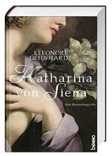 Dehnerdt, Eleonore Katharina von Siena