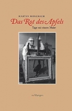 Mosebach, Martin Das Rot des Apfels