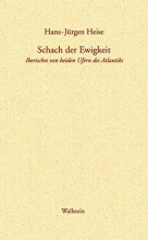 Heise, Hans-Jürgen Schach der Ewigkeit
