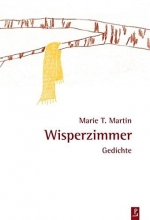 Martin, Marie T Wisperzimmer