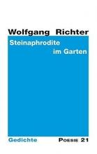 Richter, Wolfgang Steinaphrodite im Garten