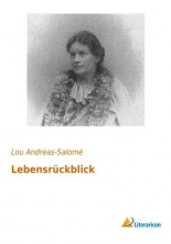 Andreas-Salomé, Lou Lebensr�ckblick