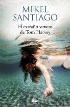 Santiago, Mikel El extraño verano de Tom Harvey