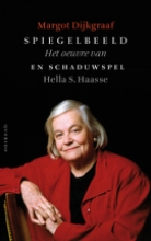 Margot  Dijkgraaf Spiegelbeeld en schaduwspel