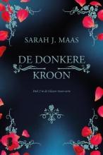 Sarah J. Maas , De donkere kroon