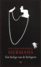 Willem Frederik  Hermans Een heilige van de horlogerie