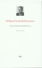Willem Frederik  Hermans Volledige werken 4 Herinneringen van een engelbewaarder; Het evangelie van O. Dapper Dapper