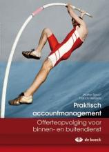 Praktisch Accountmanagement - Offerteopvolging voor Binnen- en Buitendienst