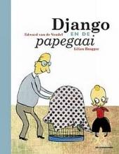 Vendel, Edward van de Django en de papegaai