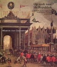 M. van Gelderen Op zoek naar de Republiek