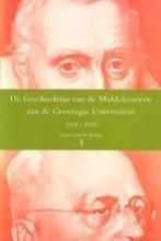 , De geschiedenis van de middeleeuwen aan de Groningse Universiteit 1614-1939