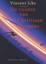 Vincent  Icke De ruimte van Christiaan Huygens