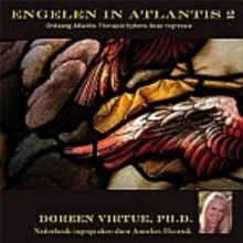 Doreen Virtue , Engelen in Atlantis 2