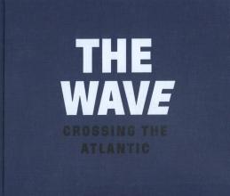Dolph Kessler , The wave, crossing the Atlantic