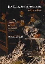 R. Cordes , Jan Zoet, Amsterdammer 1609-1674