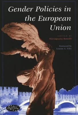 Mariagrazia Rossilli,Gender Policies in the European Union