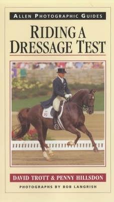 David Trott,   Penny Hillsdon,Riding a Dressage Test