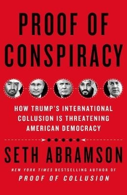 Seth Abramson,Proof of Conspiracy