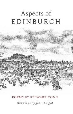 Stewart Conn,   John Knight,Aspects of Edinburgh