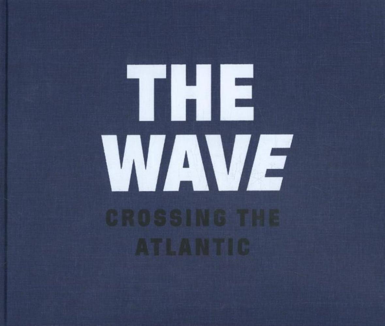Dolph Kessler,The wave, crossing the Atlantic