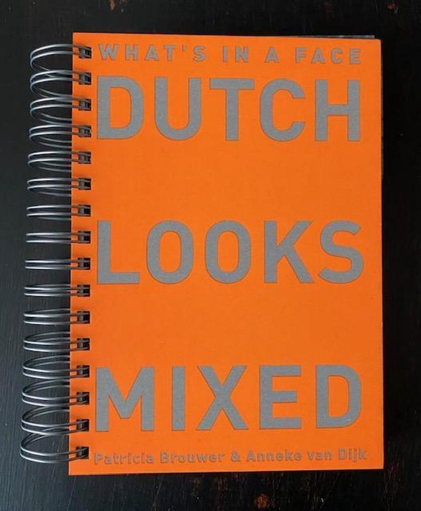 Patricia Brouwer, Anneke van Dijk,Dutch Looks Mixed
