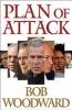 Bob Woodward, Plan of Attack