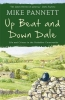Pannett, Mike, Up Beat and Down Dale: Life and Crimes in the Yorkshire Coun