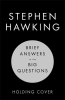 Hawking Stephen, Brief Answers to the Big Questions