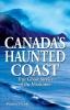 Vernon Oickle, Canada`s Haunted Coast