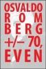 Bright, Damien, Osvaldo Romberg +/- 70, Even